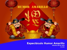 Espectaculo humor amarillo